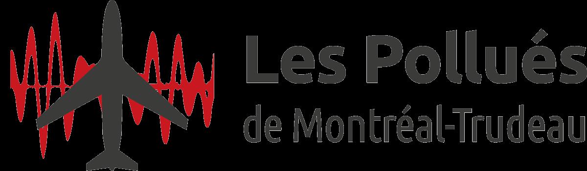 Les Pollués de Montréal-Trudeau